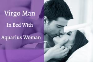 Virgo man and Aquarius woman in bed
