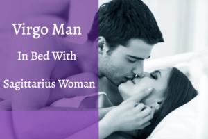 Virgo man kissing Sagittarius woman in bed